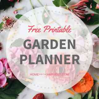 Free Printable Garden Planner | Home for the Harvest