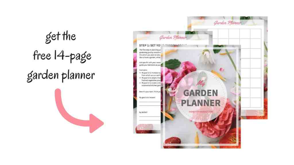 Get the Free 14-Page Garden Planner | Home for the Harvest