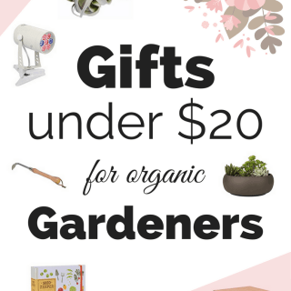 Wow! These gifts for organic gardeners are perfect! This gift guide has tons of great ideas for gifts under $20 #giftguide #giftsforgardeners #organicgardening #gardening #gifts