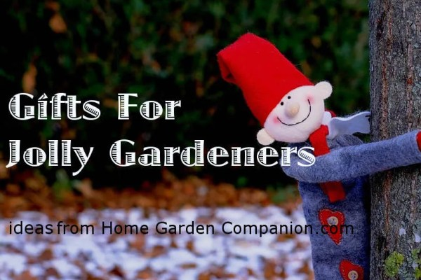 Gifts for The Jolly Gardener, New Edition 2016