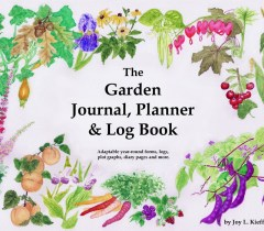 Home Garden Companion Ilonas Garden Journal