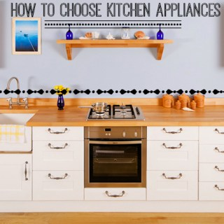 A Home Gems guide to choosing and buying kitchen appliances