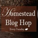 Homestead Blog Hop #15