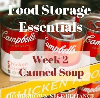 Food Storage Essentials - Week 2 - Canned Soup