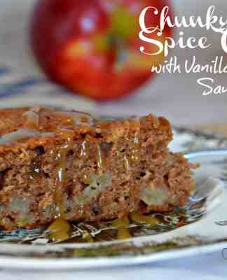 Chunky Apple Spice Cake with Vanilla Butter Sauce- Home in the Finger Lakes