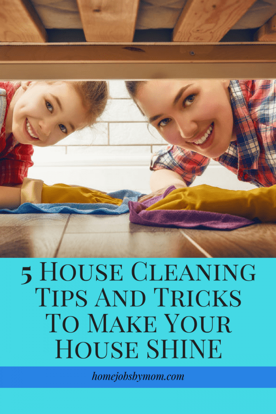 5 House Cleaning Tips And Tricks To Make Your House Shine