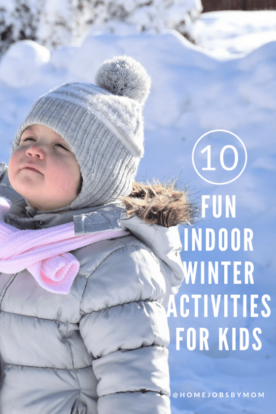 It's Cold Outside: 10 Fun Indoor Winter Activities for Kids