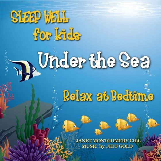 Sleep Well for Kids Under the Sea CD Review