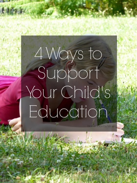 4 Ways to Support Your Child's Education