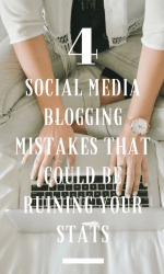 4 Social Media Blogging Mistakes That Could Be Ruining Your Stats