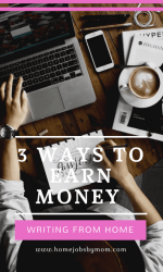 3 Ways To Earn Money Writing From Home