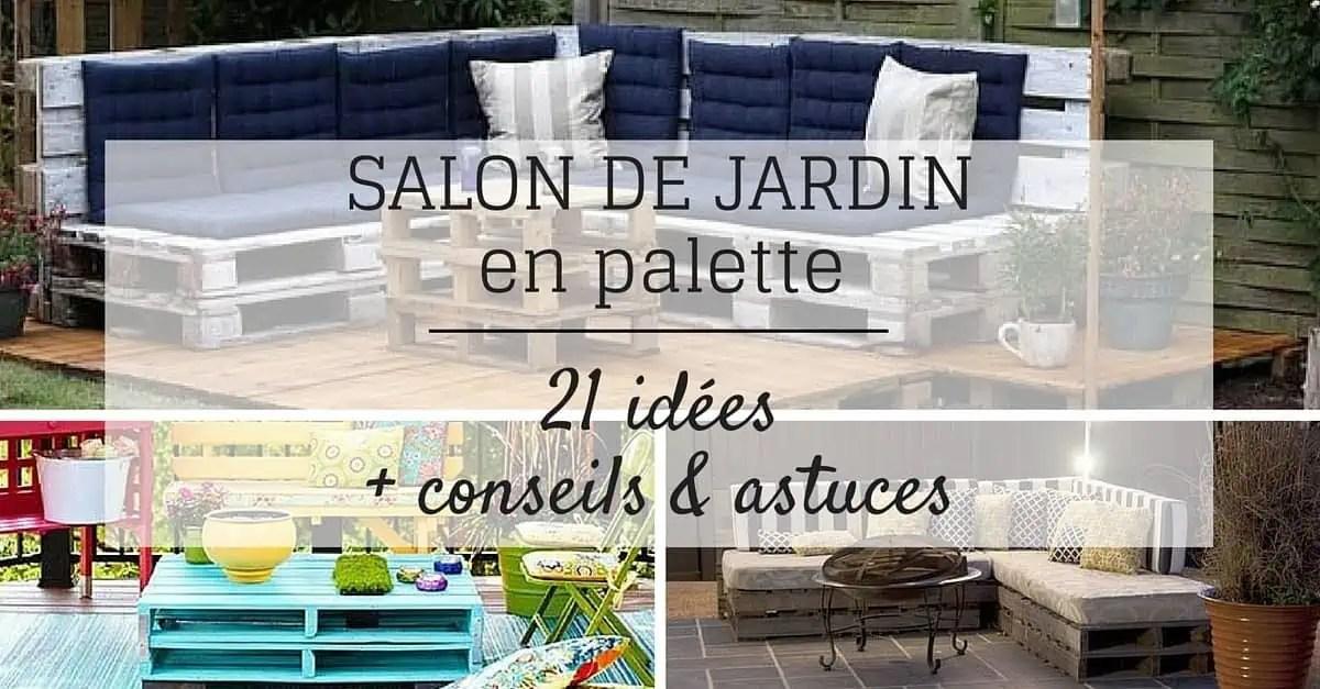 salon de jardin en palette 21 idees a decouvrir astuces conseils
