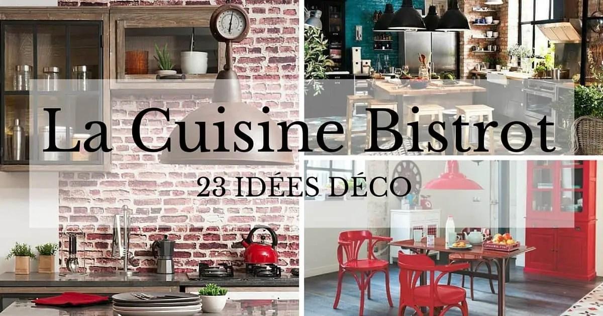 CUISINE BISTROT 23 Ides Dco Pour Un Style Bistrot