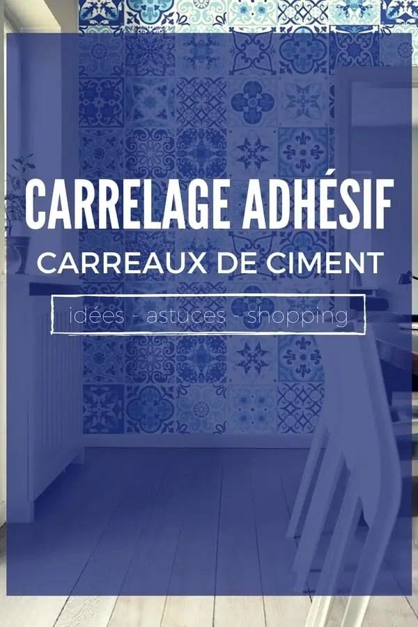 Le Carrelage Adhsif Carreaux De Ciment Un Relooking