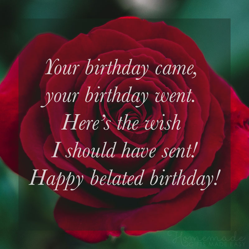 85 Happy Belated Birthday Wishes For Friends And Family