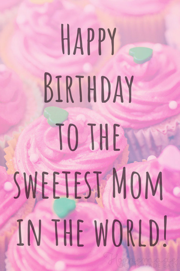 100 Best Happy Birthday Mom Wishes Quotes Messages