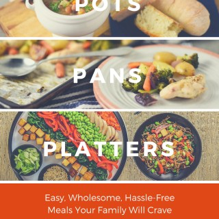 POTS. PANS. PLATTERS. Digital Cookbook