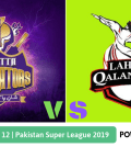 Pakistan Super League 2019 Match 12 Quetta Gladiators vs Lahore Qalandars