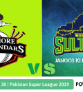 Pakistan Super League 2019 Match 30 Lahore Qalandars vs Multan Sultans