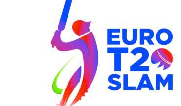 Euro T20 Slam to be postponed until 2020
