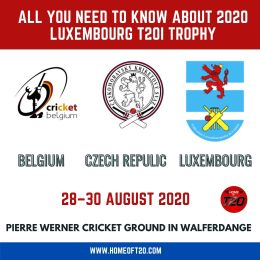 All you need to know about 2020 Luxembourg T20I Trophy, Belgium and Czech Republic Teams, Schedule