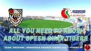 Shpageeza Cricket League All you need to know about Speen Ghar