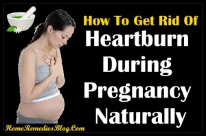 How To Get Rid Of Heartburn During Pregnancy Naturally