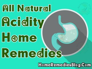 Most Effective Home Remedies For Acidity in Stomach