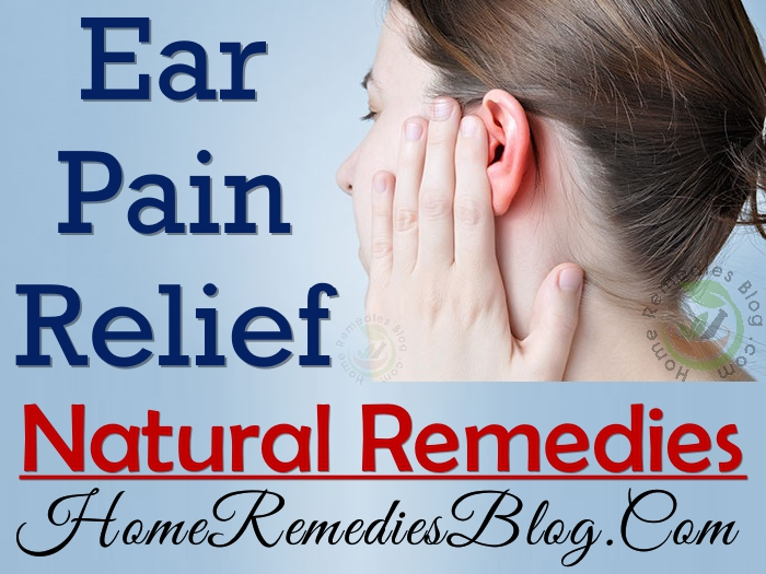 Earache: Effective Natural Remedies For Ear Pain Relief