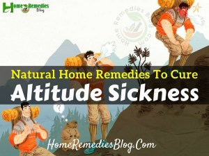 15 Home Remedies For Altitude Sickness