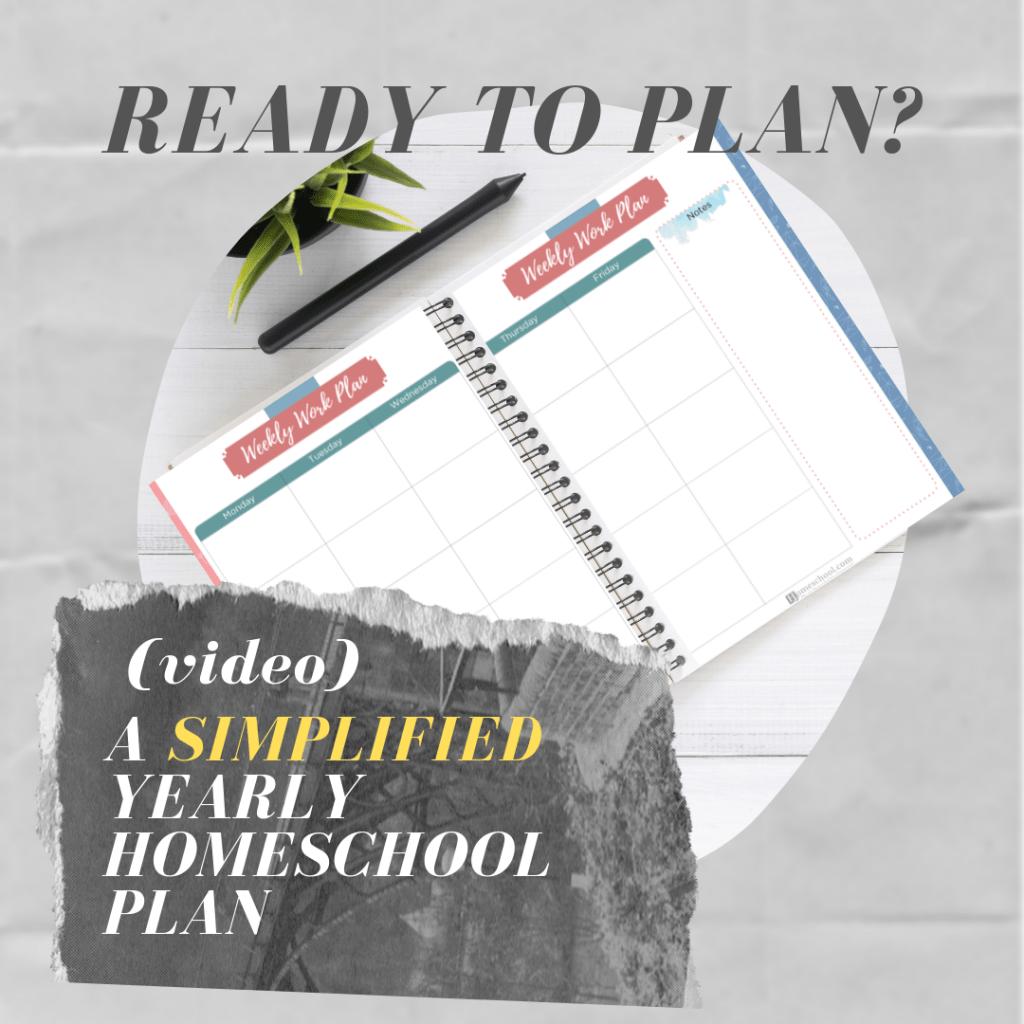 My Yearly Homeschool Planning Method