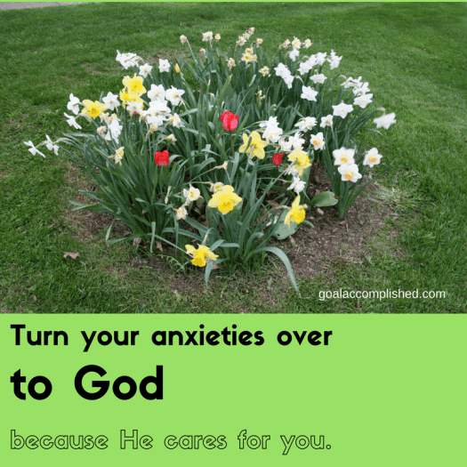 Mother's Day: Daffodils and tulips blooming. Text reads: Turn your anxieties over to God because He cares for you.