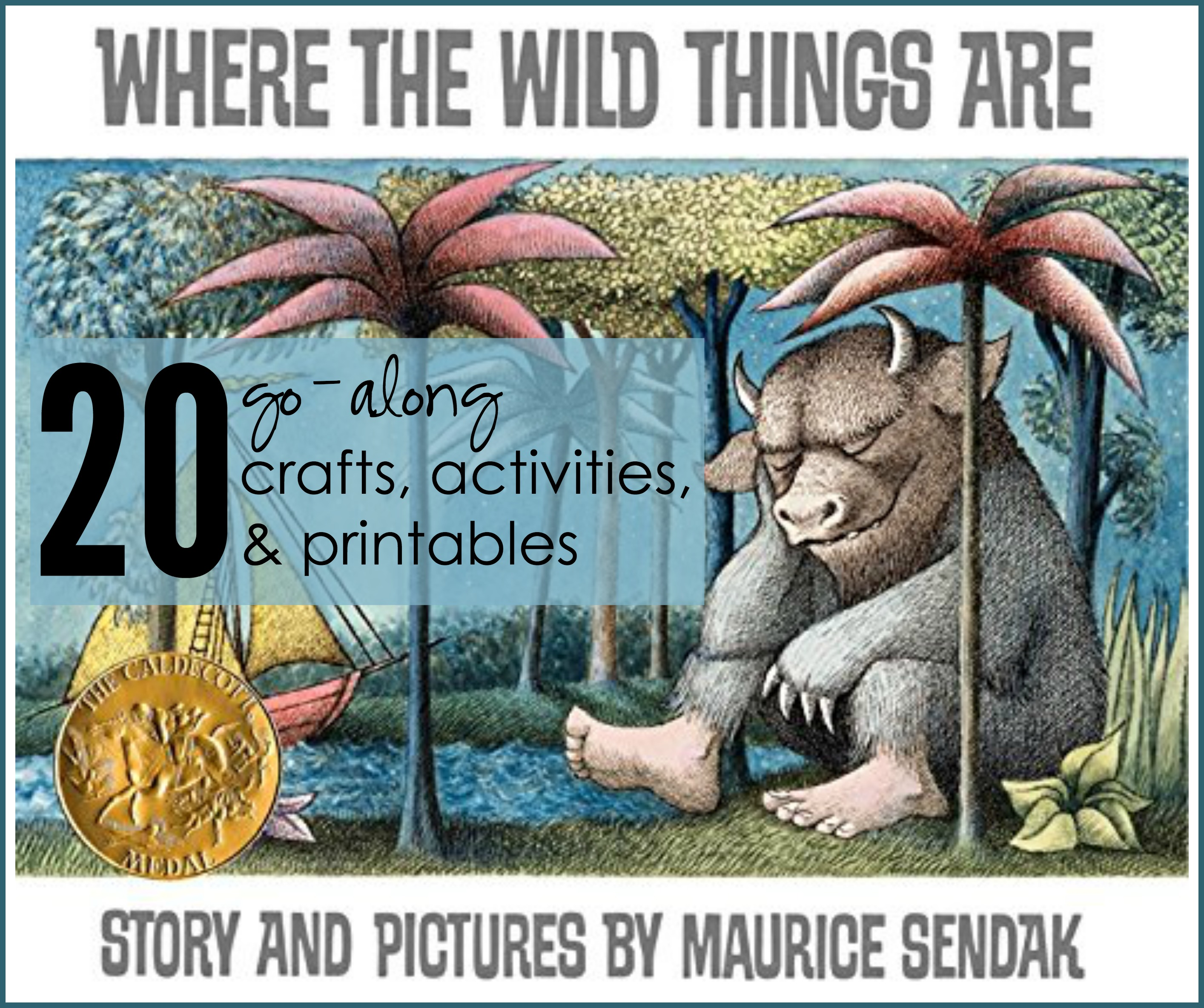 20 Activities Crafts And Printables For Where The Wild