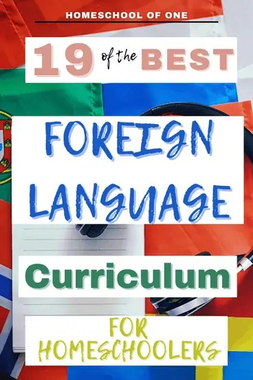 19 of the best foreign language for homeschool curriculum