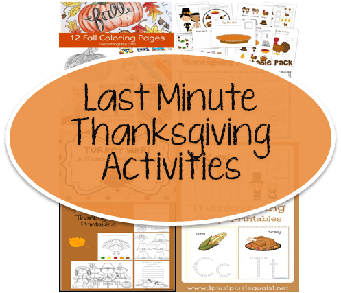 FREE: Last Minute Thanksgiving Activities and Printables for Everyone!