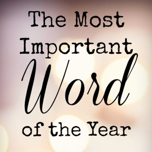 The most important word of the year