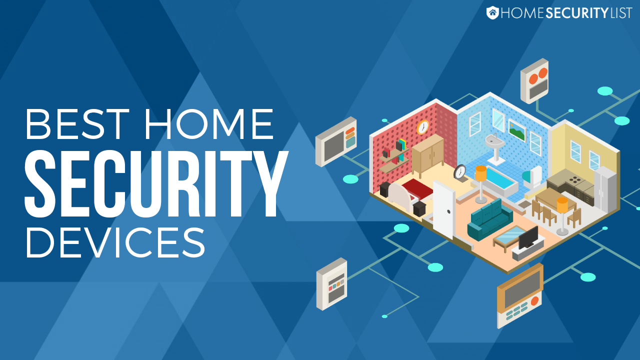 Best Home Security 2017