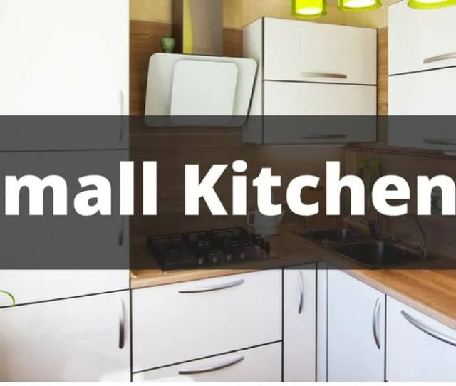 Small Kitchen That Says Small Kitchens