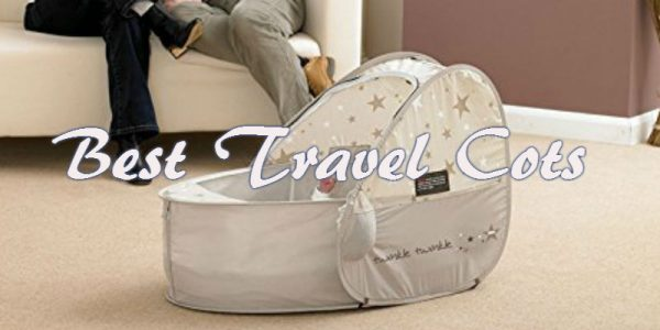 Best Travel Cot - Top 10 Travel Cot Reviews and Comparisons