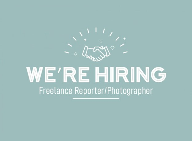 Now Hiring Freelance Reporter-Photographer