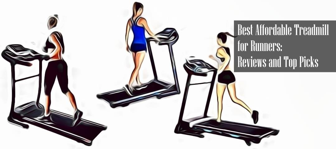 The Best Affordable Treadmills For Runners 2019 Reviews Fitness