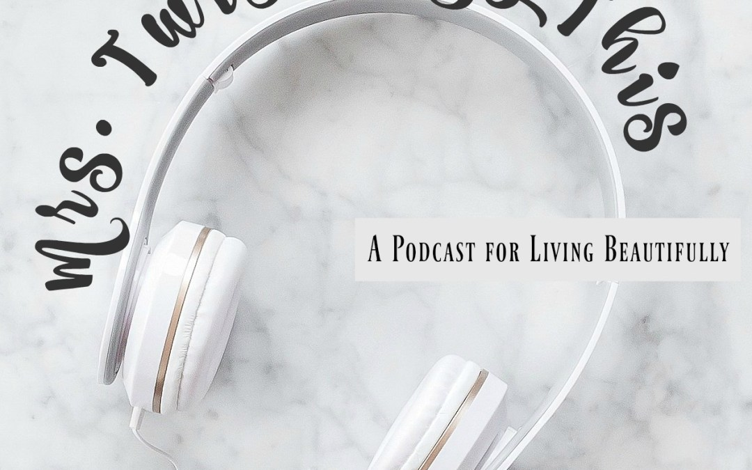 Home with a Twist Podcast Episode Nine:  Food for Friends