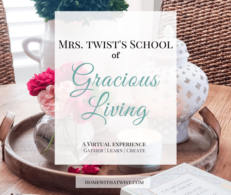 School of Gracious Living – October Schedule of Virtual Classes