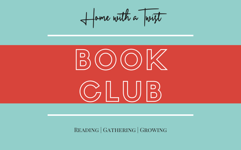 How To Join Home with a Twist's Book Club