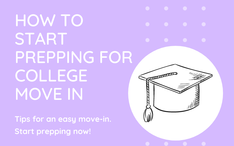 How to Start Prepping for College Move-In
