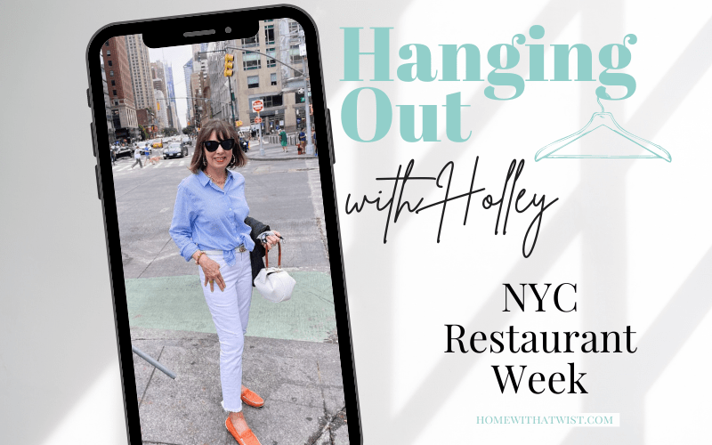 Hanging out with Holley – New York Restaurant Week