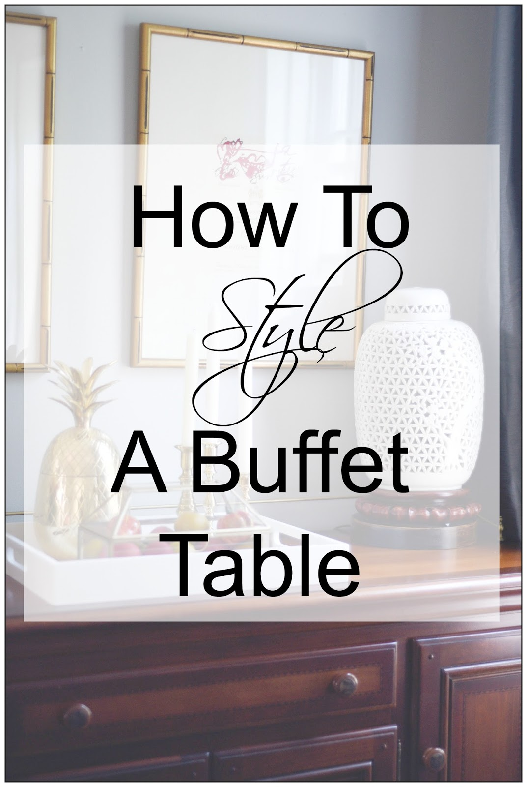 how to style dining room buffet like a