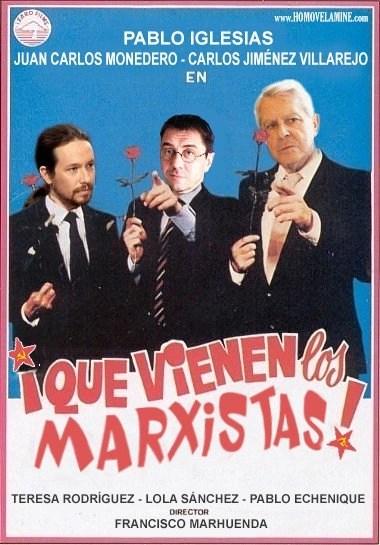 Que vienen los marxistas