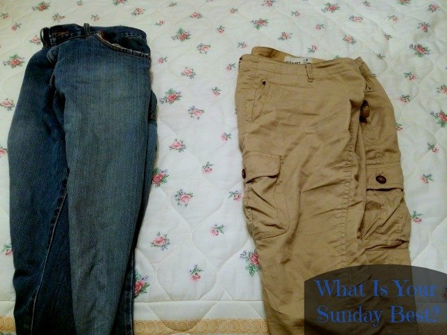 Jeans or Khaki What is your sunday best?