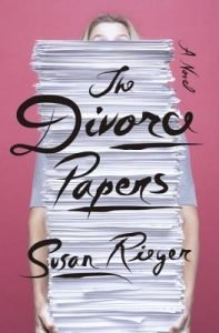 The Divorce Papers by Susan Reiger